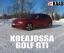 Koeajovideo: Volkswagen Golf GTI
